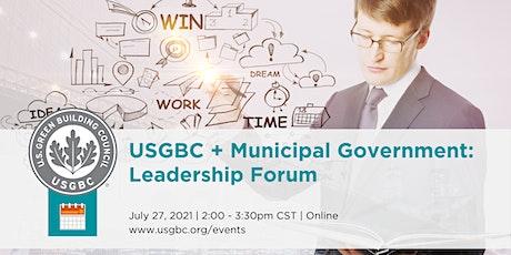 USGBC + Municipal Government Leadership Forum tickets