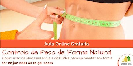 """Aula """"Controlo de Peso de Forma Natural"""" biglietti"""