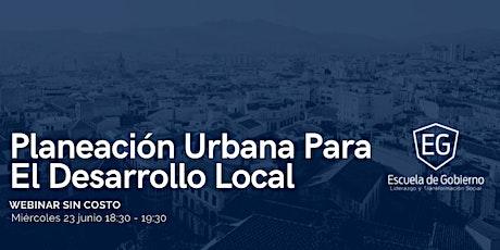 Planeación Urbana para el Desarrollo Local boletos