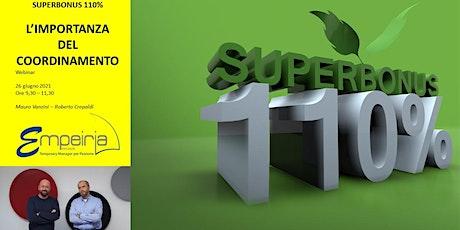Superbonus 110% : l'importanza del coordinamento biglietti