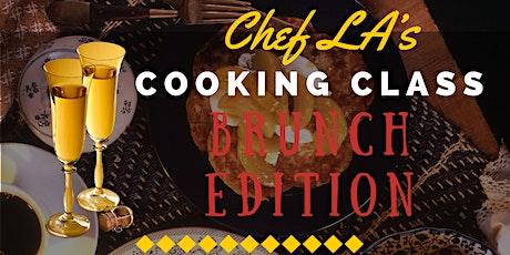 Chef LA's Cooking class Brunch Edition Memphis tickets