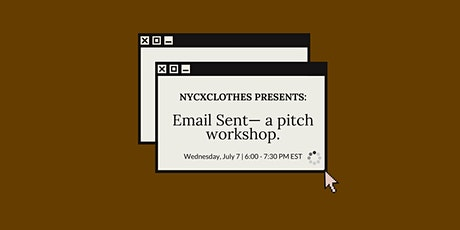 Email Sent: An Interactive Pitch Workshop tickets