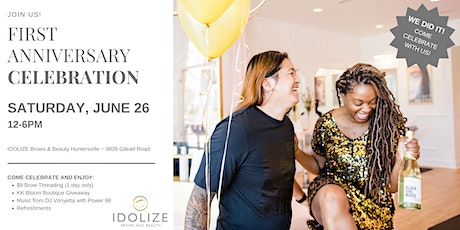 IDOLIZE Brows and Beauty Huntersville First Anniversary Celebration tickets