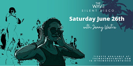 June 26th// Santa Monica Sunset  Silent Wave with Jenny Westra tickets