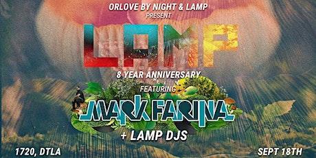 LAMP 8-Year Anniversary Party ft. Mark Farina tickets