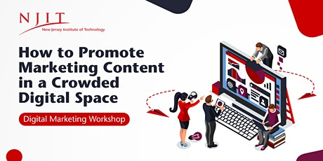 How to Promote Marketing Content in a Crowded Digital Space | Workshop tickets