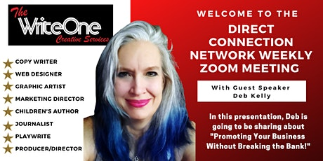 The Direct Connection Network Zoom Meeting with Deb Kelly tickets