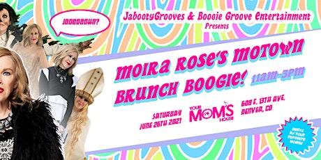 Moira Rose's Motown Brunch Boogie tickets