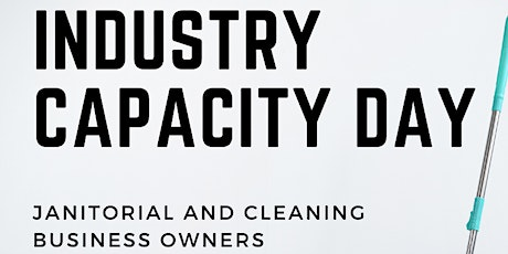 Industry Capacity Building Day - Janitorial Businesses tickets