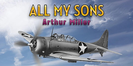 All My Sons, a play by Arthur Miller tickets
