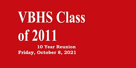 Vero Beach High School Class of 2011 10 Year Reunion tickets