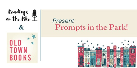Old Town Books and Readings on the Pike Present: Prompts in the Park! tickets
