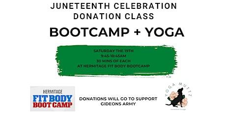 Juneteenth Bootcamp + Yoga Donation Class tickets