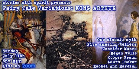 Fairy Tale Variations:  KING ARTHUR tickets
