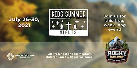 Kids Summer Nights 2021 tickets