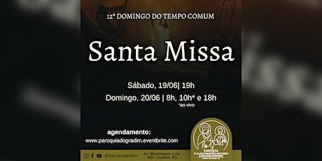 12º Domingo do Tempo Comum | Santa Missa, Sábado, 19h ingressos