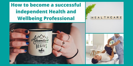 Launch your dream career as an independent health & wellbeing practitioner tickets