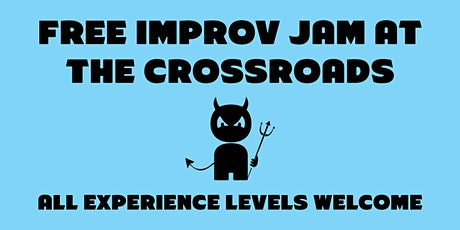 Free Improv Jam at the Crossroads tickets
