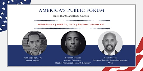 APF: Race, Rights, and Black America, ft. Rakim Brooks and Coleman Hughes tickets