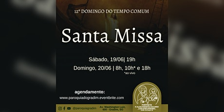 12º Domingo do Tempo Comum | Santa Missa, Domingo, 10h ingressos