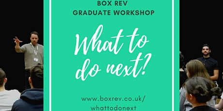 What to do NEXT? Workshop for Graduates and Creati tickets