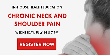 Chronic Neck and Shoulder Pain tickets