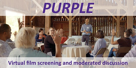 PURPLE Virtual Film Screening and Discussion tickets