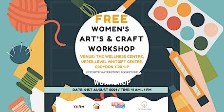 ARTS & CRAFTS WOMEN WORKSHOP tickets