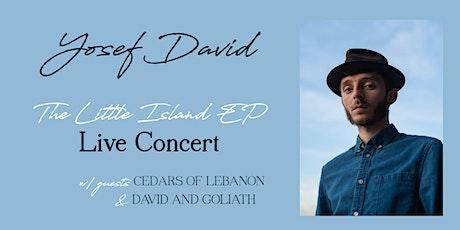 Yosef David - The Little Island EP Live Concert tickets