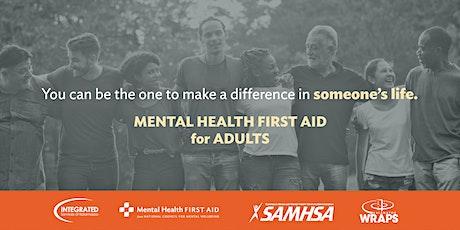 FREE ONLINE WEBINAR: Adult Mental Health First Aid, JUNE 23, 2021 tickets