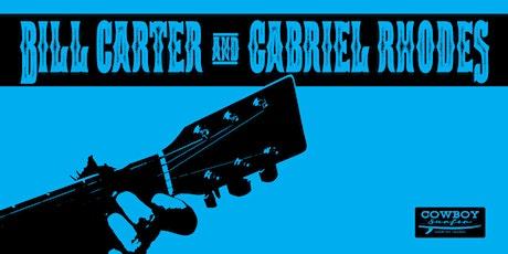 Live Music by Bill Carter and Gabriel Rhodes tickets