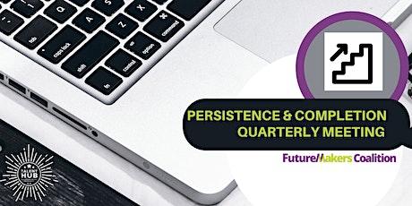 FutureMakers Persistence & Completion Team Quarterly Meeting biglietti