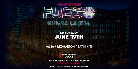 """GRAND RE-OPENING """"FUEGO"""" latin dance party tickets"""