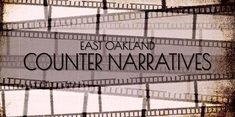 East Oakland Counter Narratives tickets