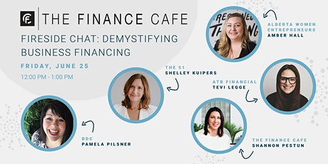 Fireside Chat: Demystifying Business Financing tickets