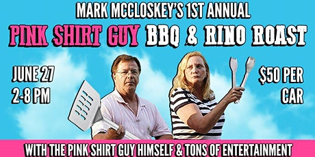 First Annual Pink Shirt Guy BBQ and RINO Roast tickets