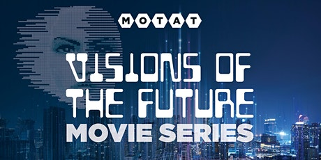 MOTAT Visions on the Future Movie Series tickets