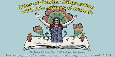Tales of Gender Affirmation LIVE Comedy Show billets