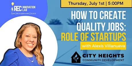 Creating Quality Jobs: The Role of Startups with Alexis Villanueva Tickets