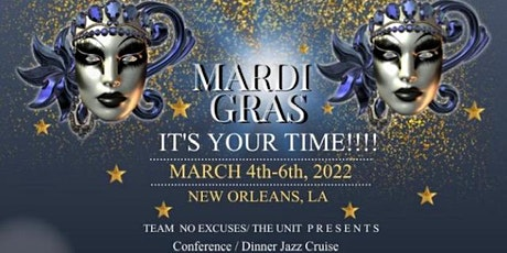 MARDI GRAS- It's Your Time!!!! tickets
