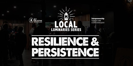 Local Luminaries - Persistence & Resilience in Business - Sawtell tickets
