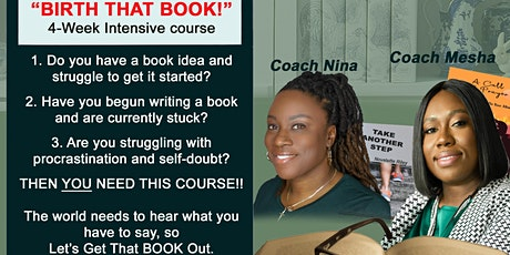 BIRTH THAT BOOK - 4 Week intensive course to get your book out ! Tickets