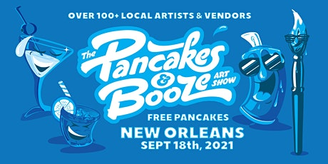 The New Orleans Pancakes & Booze Art Show tickets