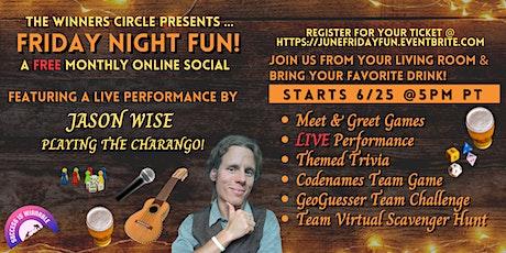 June Friday Night Fun! tickets