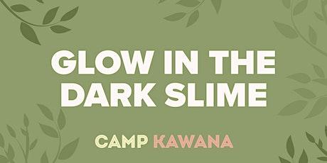 Glow In The Dark Slime tickets