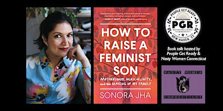 How to Raise a Feminist Son: Book Talk with Dr. Sonora Jha tickets