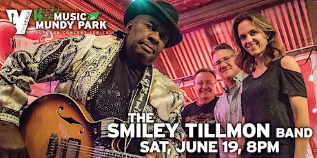 SMILEY TILLMON BAND WITH KATE MOSS - Music in Mundy Park Outdoor Concert tickets
