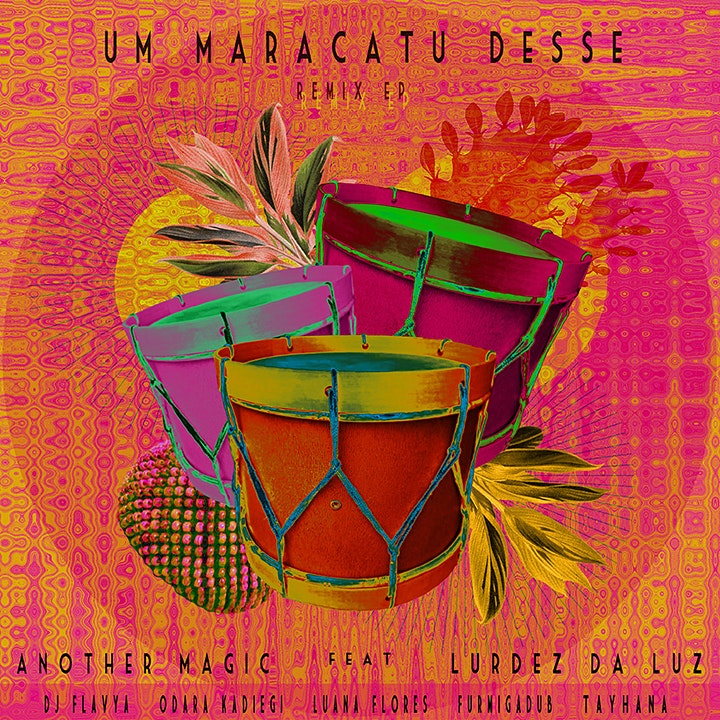 Um Maracatu Desse// REMIX: Festa de Lançamento image