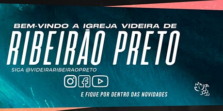CULTO DE CELEBRAÇÃO   VIDEIRA RIBEIRÃO PRETO ingressos
