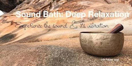 Sound Bath: Deep Relaxation tickets